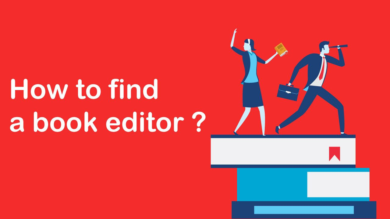 How To Find a Book editor