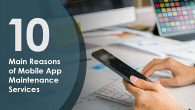 Mobile App Maintenance Service Is Important: Reasons You Must Know